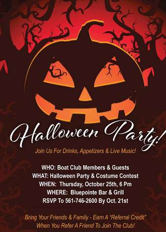 October 25th - Boat Club Halloween Party (6pm)